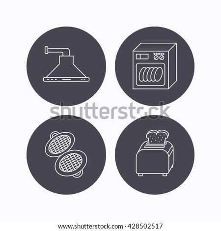 Dishwasher, waffle-iron and toaster icons. Kitchen hood linear sign. Flat icons in circle buttons on white background. Vector