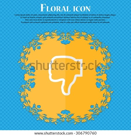 Dislike. Floral flat design on a blue abstract background with place for your text. Vector illustration - stock vector