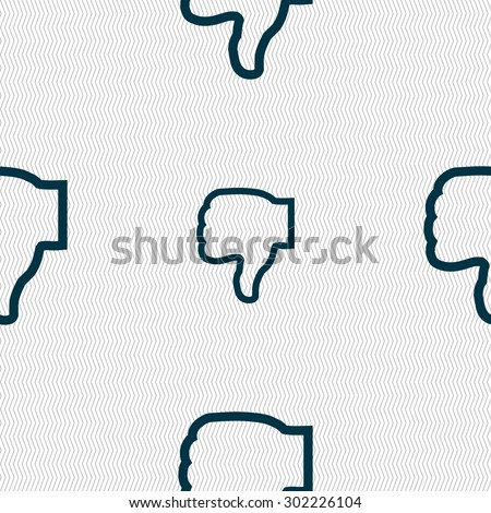 Dislike icon sign. Seamless pattern with geometric texture. Vector illustration - stock vector