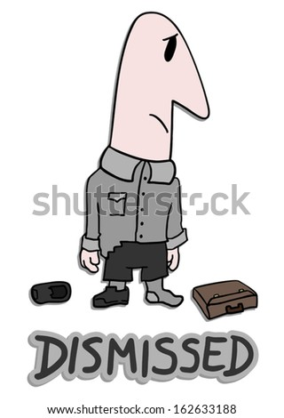 Dismissed - stock vector