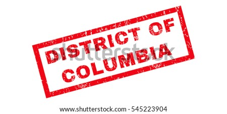District Of Columbia text rubber seal stamp watermark. Tag inside rectangular shape with grunge design and scratched texture. Slanted vector red ink sign on a white background.