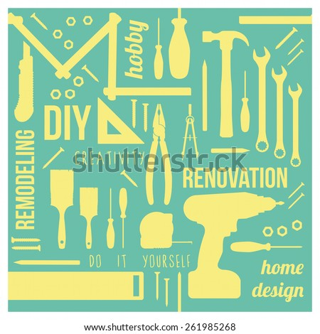 DIY and home renovation tools silhouettes with words and concepts in a square frame - stock vector