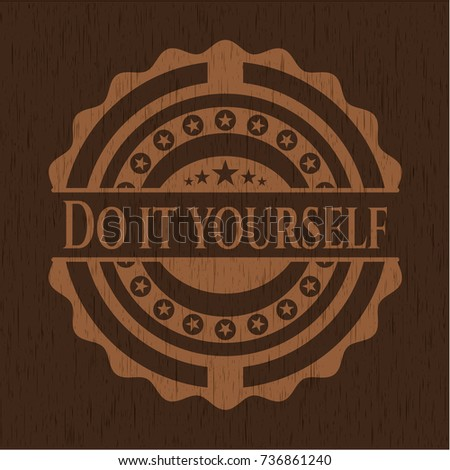 Do yourself badge wooden background stock vector 736861240 do it yourself badge with wooden background solutioingenieria Gallery
