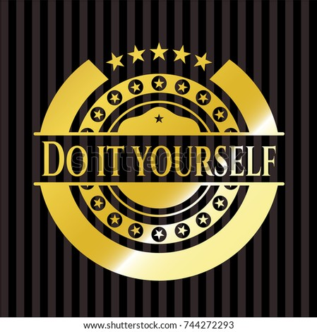 Do yourself gold badge emblem stock vector 744272293 shutterstock do it yourself gold badge or emblem solutioingenieria Gallery