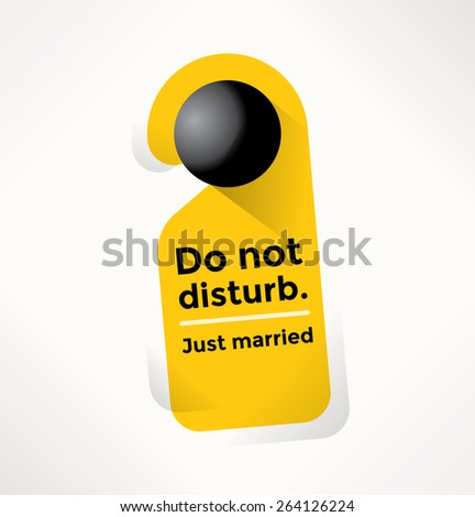 Do Not Disturb Door Sign with Just married text. Marriage, Honeymoon, Engagement and Love concepts. - stock vector