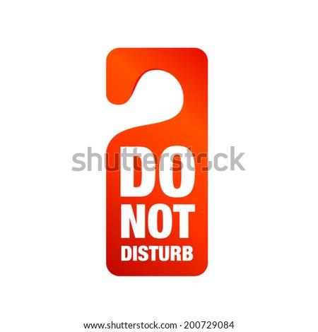 Do not disturb sign - stock vector