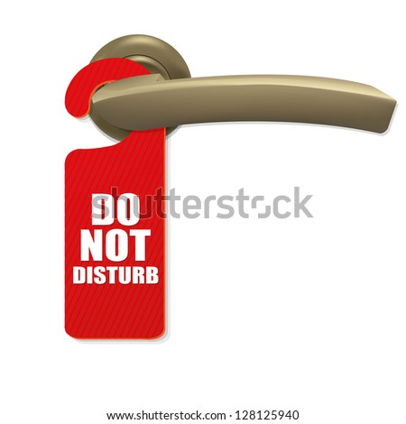 Do Not Disturb Sign With Copper Door Handle With Gradient Mesh, Isolated On white Background, Vector Illustration - stock vector
