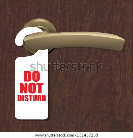 Do Not Disturb Sign With Door Handle And Wooden Background With Gradient Mesh, Vector Illustration - stock vector