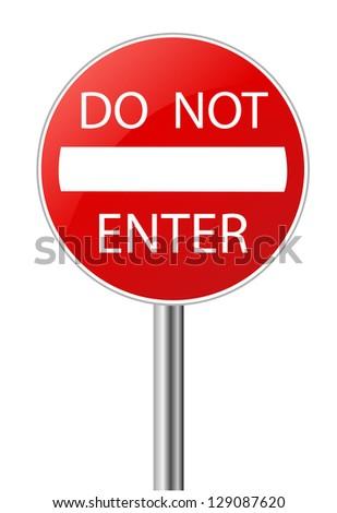 Do Not Enter warning sign on white - stock vector