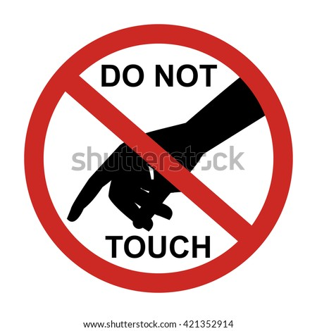 Dont Touch Stock Images, Royalty-Free Images & Vectors ...