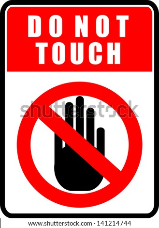 Do Not Touch, sticker - stock vector