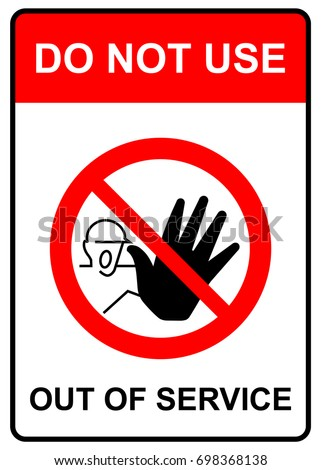 Do Not Use Elevator Sign Do Stock Vector 506412388