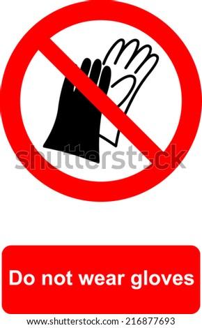 Do Not Wear Gloves Stock Photo Photo Vector Illustration