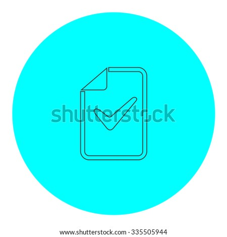 Document with check mark. Black outline flat icon on blue circle. Simple vector illustration pictogram on white background - stock vector