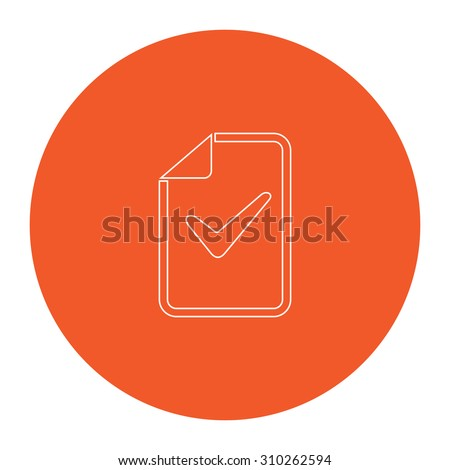 Document with check mark. Flat outline white pictogram in the orange circle. Vector illustration icon - stock vector