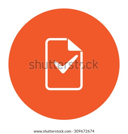 Document with check mark. Flat white symbol in the orange circle. Vector illustration icon - stock vector