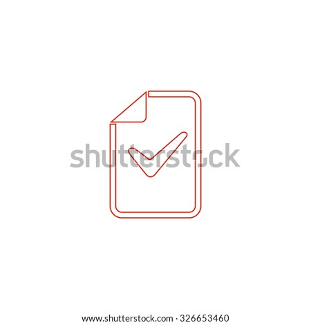 Document with check mark. Red outline vector pictogram on white background. Flat simple icon - stock vector