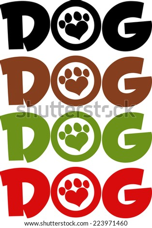 Dog Text With Love Paw Print In Different Colors. Vector Collection Set - stock vector