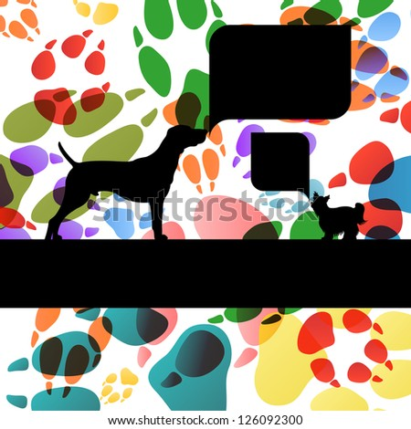 Dogs with speech bubbles and dog footprints silhouettes colorful illustration background vector - stock vector