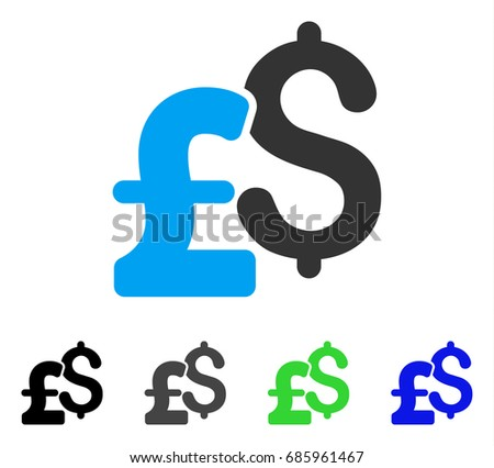 Dollar And Pound Currency flat vector pictograph. Colored dollar and pound currency gray, black, blue, green icon variants. Flat icon style for application design.