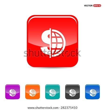 Dollar currency symbol with world globe icon - abstract logo type icon - red, orange, turquoise, black and blue 3d button background. Vector illustration - stock vector