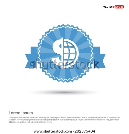 Dollar currency symbol with world globe icon - abstract logo type icon - Retro vintage badge and label Blue background. Vector illustration - stock vector