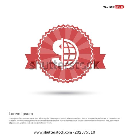 Dollar currency symbol with world globe icon - abstract logo type icon - Retro vintage badge and label red background. Vector illustration - stock vector