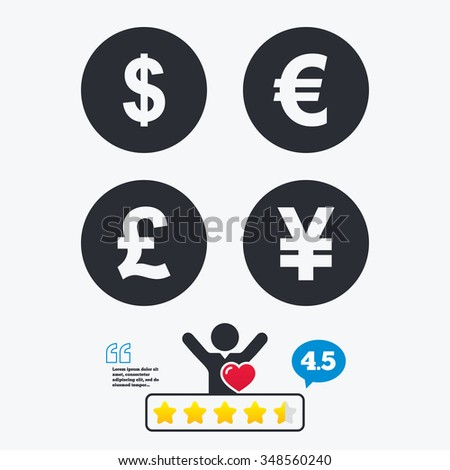 Dollar, Euro, Pound and Yen currency icons. USD, EUR, GBP and JPY money sign symbols. Star vote ranking. Client like and think bubble. Quotes with message. - stock vector