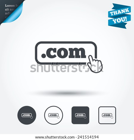 Domain COM sign icon. Top-level internet domain symbol with hand pointer. Circle and square buttons. Flat design set. Thank you ribbon. Vector - stock vector
