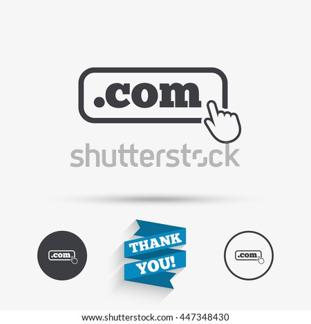 Domain COM sign icon. Top-level internet domain symbol with hand pointer. Flat icons. Buttons with icons. Thank you ribbon. Vector - stock vector