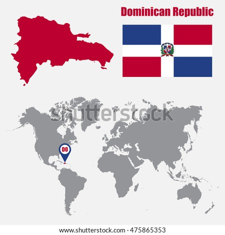 Dominican Republic Map On A World Map With Flag And Map Pointer. Vector  Illustration