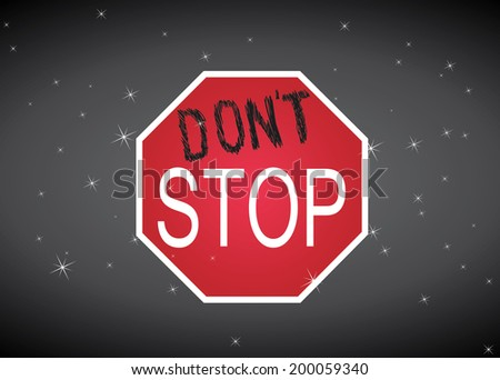Don't Stop sign on black background