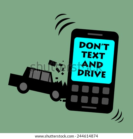 Don't text and drive, vector illustration - stock vector