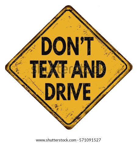 dont text and drive at the Don't text and drive every day there are many motor vehicle accidents in the world the use of cell phones while driving causes many of these they look down to read the text and a car pulls out in front of him or her they look up at the last second but it is too late.