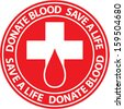 Donate blood emblem.  - stock vector