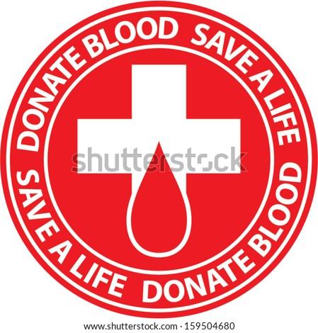 Donate blood emblem.  - stock vector