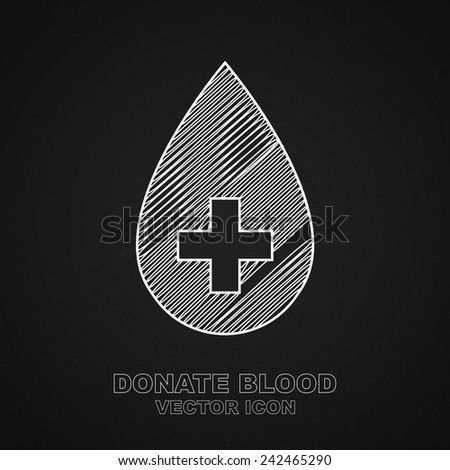 Donate blood icon on chalkboard background - Vector - stock vector