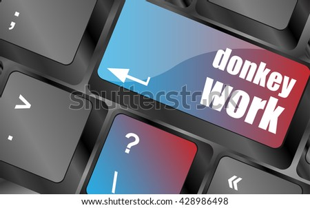 donkey work button on computer keyboard key vector , keyboard keys, keyboard button - stock vector