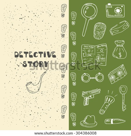 Doodle detective objects including pipe, pistol, bag with money, fingerprint, hat, key, bullet, loupe, camera, handcuffs, mask, dictaphone, boot prints. Detective card, brochure, icon, banner, logo - stock vector