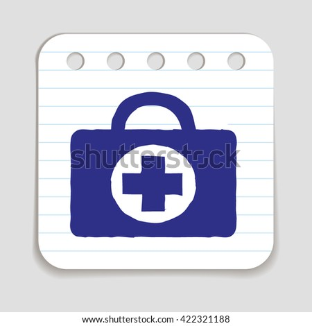 Doodle Doctors Bag icon. First aid icon. First aid sign. First aid training. First aid symbol.   Medical icon. First aid icon vector. Blue pen on notepad page. Vector illustration. - stock vector