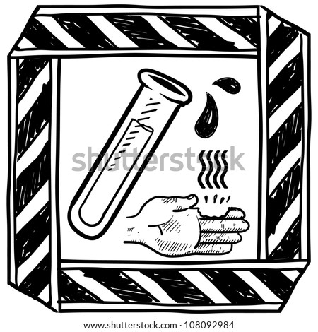 Doodle style danger of chemical spill or burn caution sign sketch in vector format. - stock vector