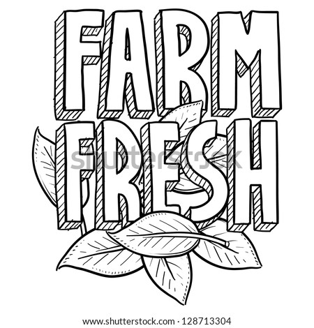 Doodle style Farm Fresh food or agriculture illustration in vector format.  Includes text and natural leaves. - stock vector
