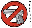 Doodle style handgun ban or gun control illustration in vector format. Includes automatic pistol surrounded by circle with a line through it. - stock photo