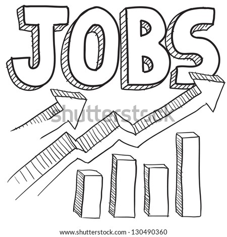 Doodle style jobs or employment increasing illustration in vector format.  Includes text and up arrows with bar graph. - stock vector
