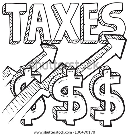 Doodle style tax increase illustration in vector format.  Includes text, dollar signs, and arrows pointing up. - stock vector