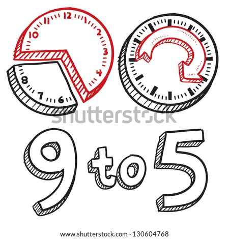 Doodle style 9 to 5 job illustration in vector format.  Includes text and clocks indicating times. - stock vector