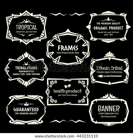 Doodle vector frame set.Ethnic Tribal  style frame collection in monochrome.