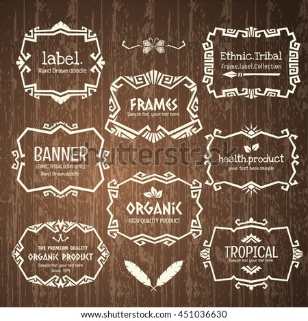 Doodle vector frame set.Ethnic Tribal style frame collection in wood Background