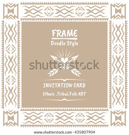 Doodle vector tribal ethnic style frame .Bohemian Invitation card. Folk style banner. - stock vector
