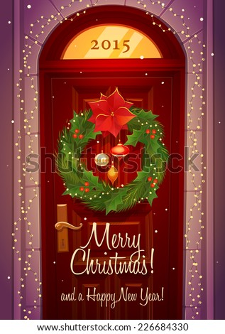 Door decoration. Christmas card \ poster \ banner. Vector illustration. - stock vector
